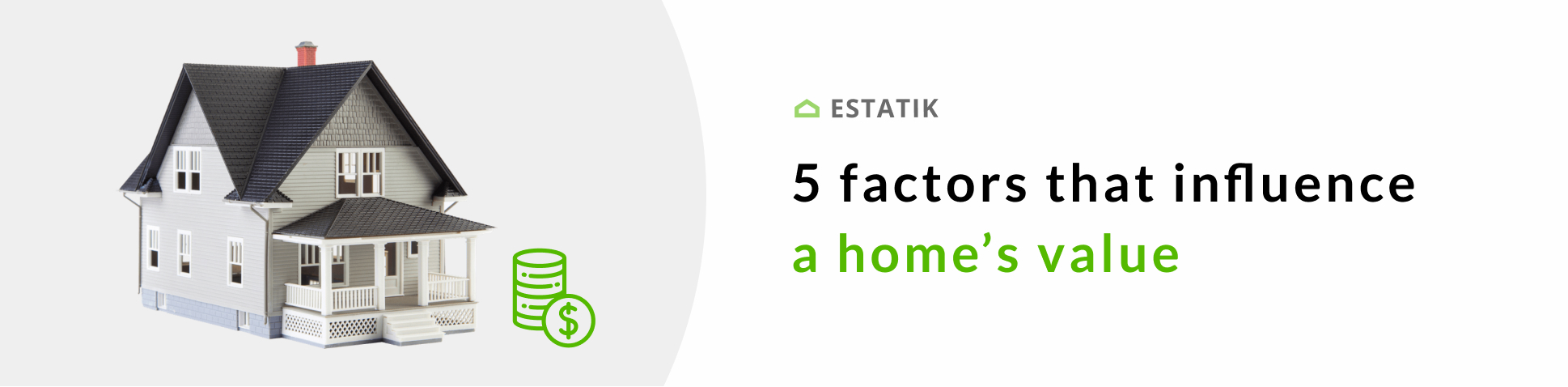 estatik_blog_what_influences_home_price